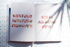 Book with wish for it, hope for it, dream of it, but by all means do it, written in it.