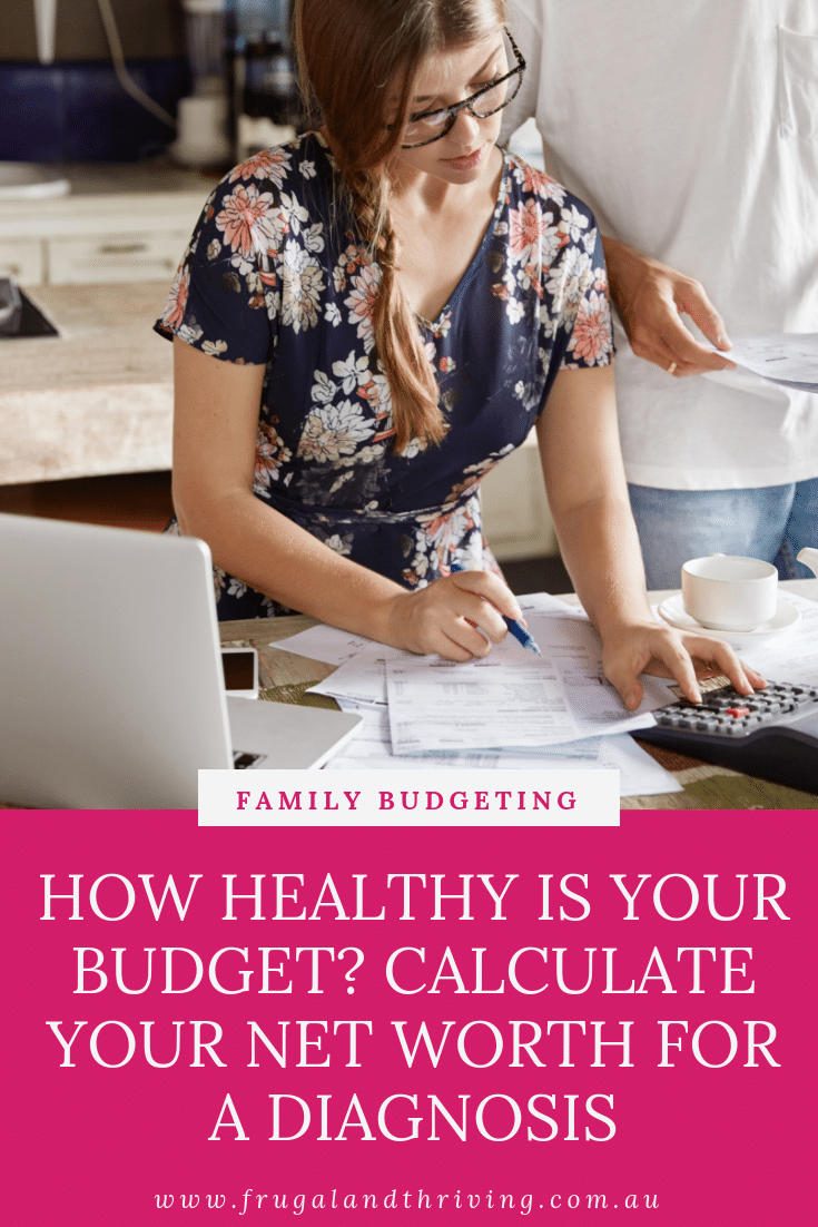 how healthy is your budget calculate your net worth for a diagnosis