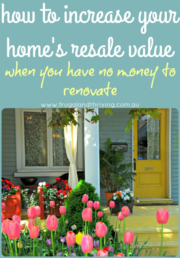 increase the value of your home on a budget