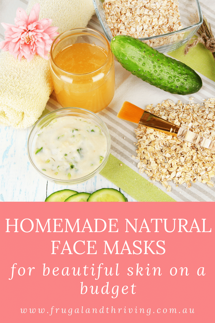 homemade natural face mask recipes for beautiful skin on a budget