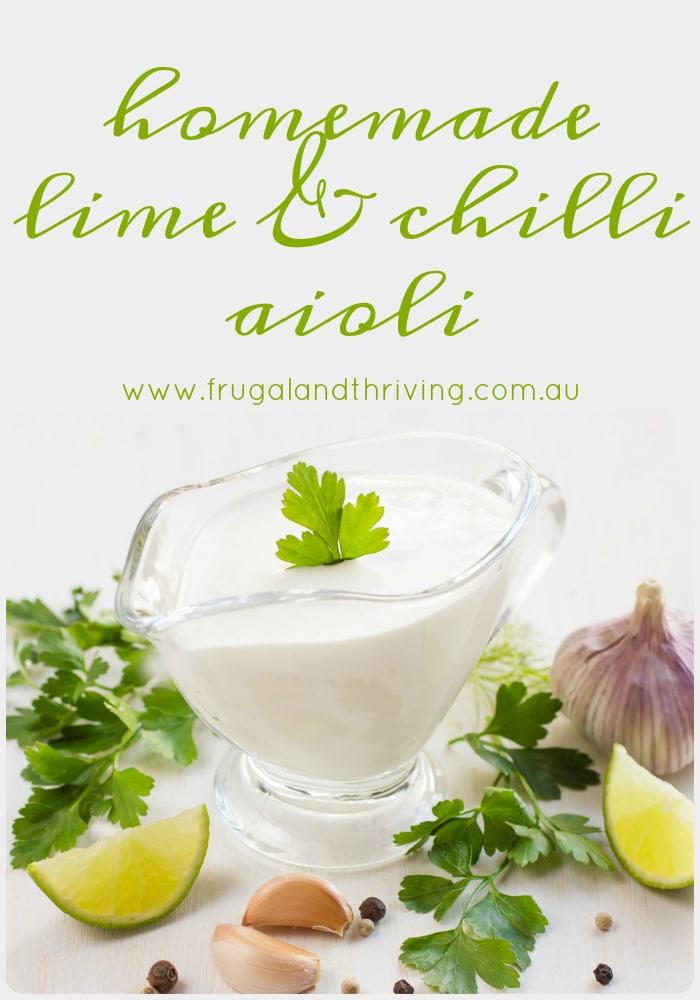 homemade lime and chilli aioli