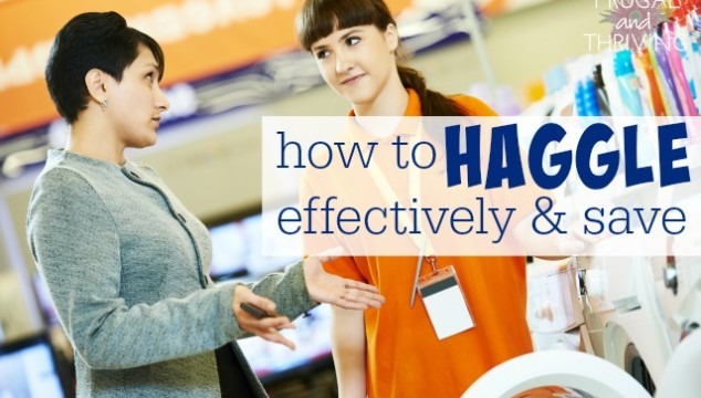 stop paying more than you have to – how to haggle effectively