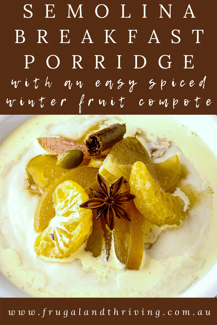 semolina porridge with spiced winter fruit compote