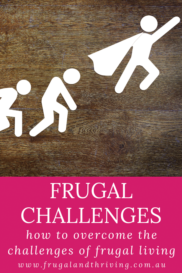 overcome frugal living challenges