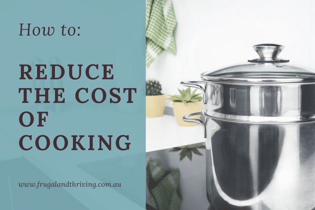 reduce the cost of cooking