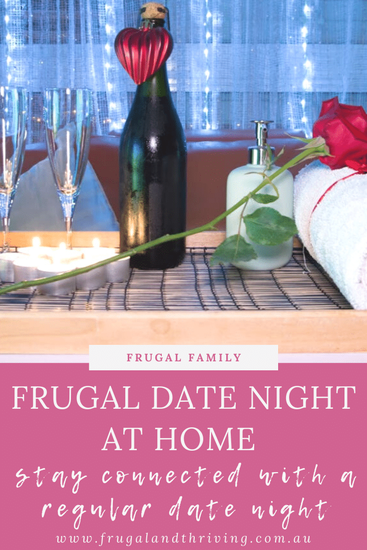 Stay Connected All Year Round with a Frugal Date Night At Home