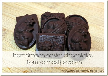 making chocolate for easter from {almost} scratch