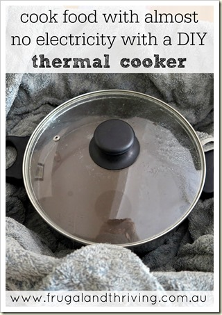 goodbye slow cooker, hello thermal cooker–hack thermal cooking and save