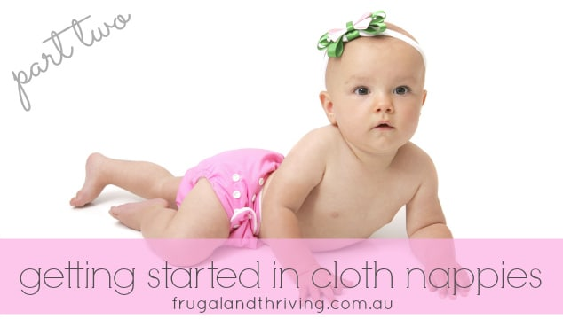 getting started in cloth nappies part two