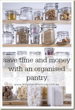 an organised pantry will save you money