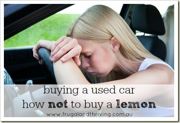 buying a used car – how not to buy a lemon
