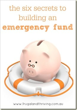 the six secrets to building an emergency fund