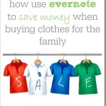 use evernote to save money when buying clothes for the family
