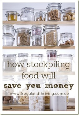 stockpiling food will save you money on the groceries