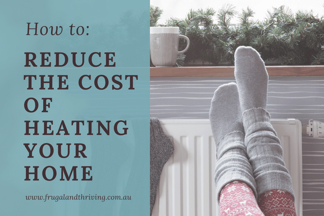 reduce the cost of heating your home