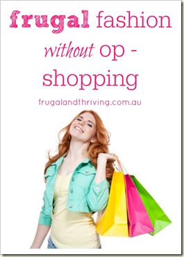 one for the ladies: frugal fashion without op-shopping?