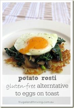 potato rosti - gluten free eggs on toast alternative