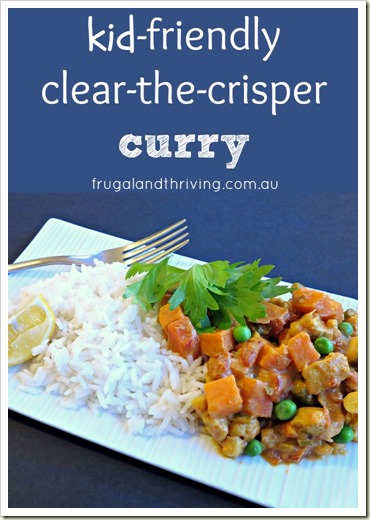 kid-friendly clear the crisper curry