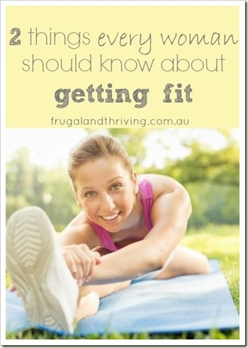 2 things every woman should know about getting fit
