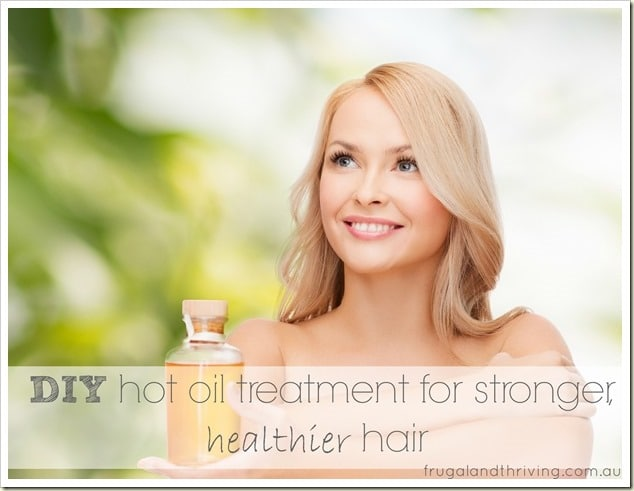 diy hot oil treatment for stronger, healthier hair