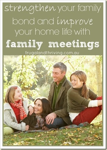 strengthen your family bond and improve your home life with family meetings