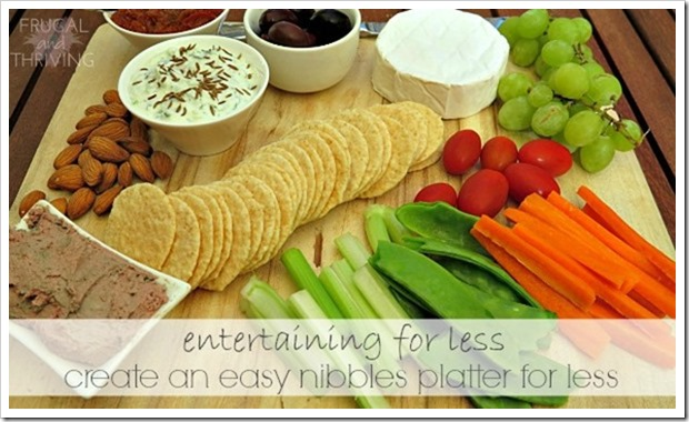 entertaining for less create an easy nibbles platter without