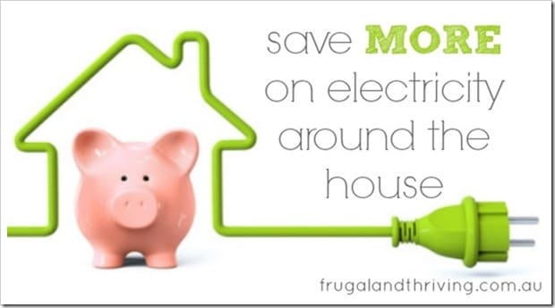 save more on electricity around the house