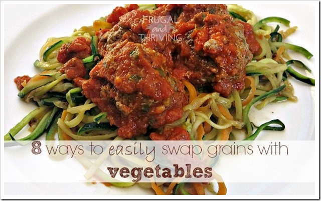 ways to swap grains with vegetables