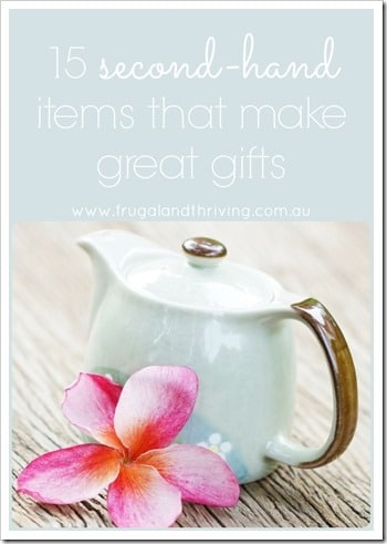15 second hand items that make great gifts