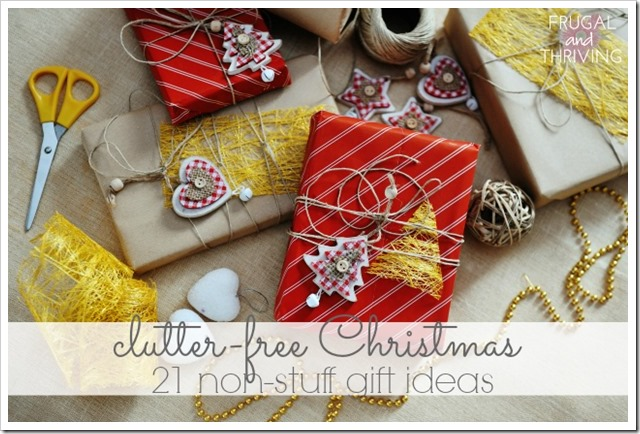 have yourself a clutter-free Christmas - 21 non-stuff gift ideas