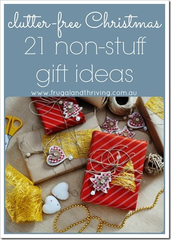 21 non-stuff gift ideas for a clutter free Christmas