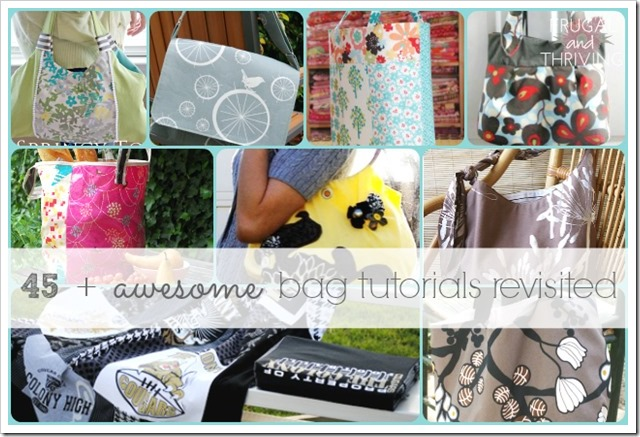 45 plus awesome bag tutorials revisited