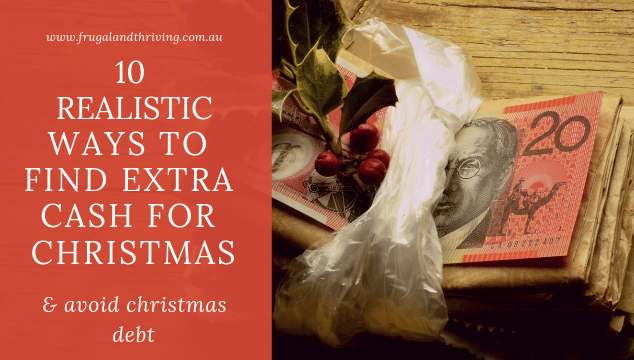 ten realistic ways to find extra cash at Christmas