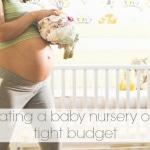 Creating a nursery on a tight budget