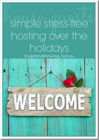 simple stress-free hosting over the holidays