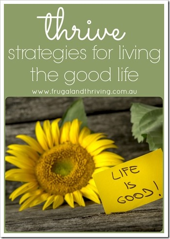 thrive strategies for living the good life