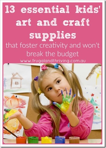 essential kids art and craft supplies on a budget