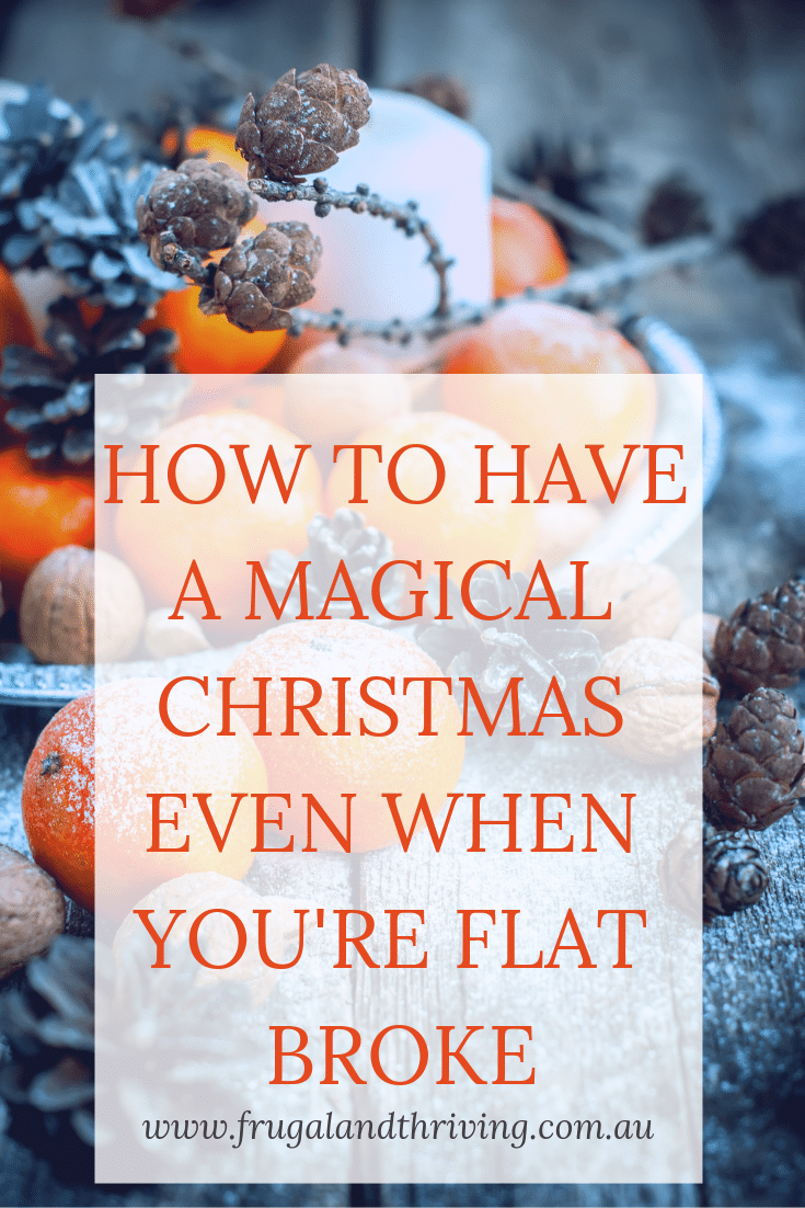how to have a magical Christmas even when you're flat broke