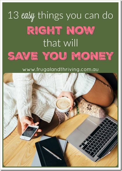 13 ways to save money right now