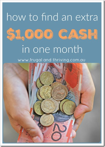 find an extra $1,000 cash in one month