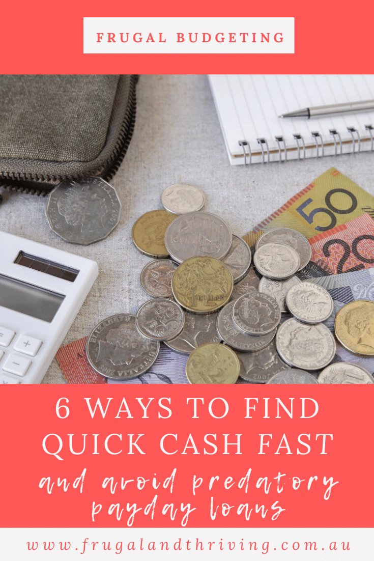 Avoid predatory payday loans and look at frugal and creative ways to come up with quick cash. Here are six ideas for finding extra money this month.