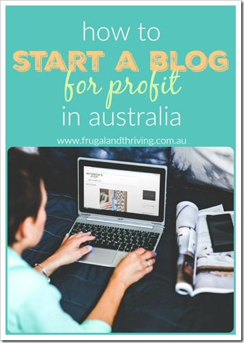how to start a blog for profit in australia