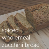 wholemeal zucchini bread