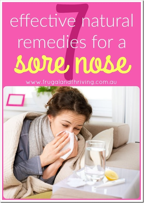 effective natural remedies for a sore nose