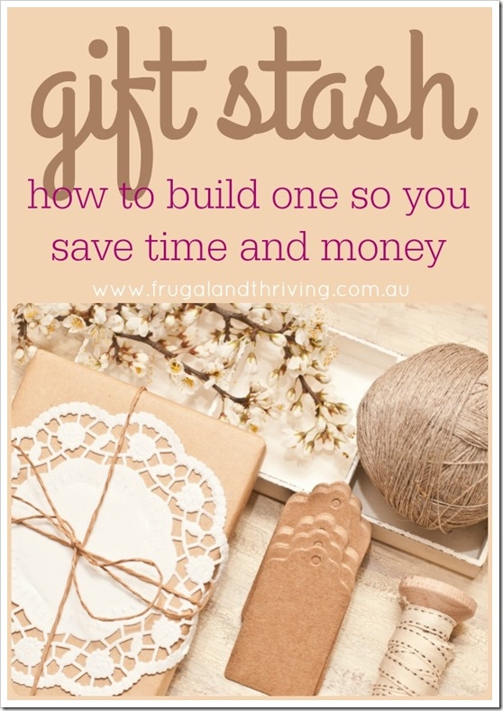 how to build a gift stash