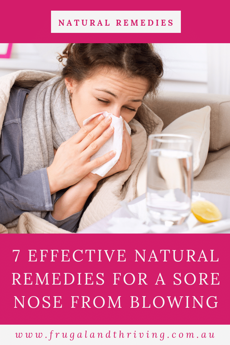 The only thing worse than a cold is also getting a sore, raw nose from blowing it all day! Here are seven effective natural remedies for a sore nose. #naturalskincare #diyskin #naturalremedies