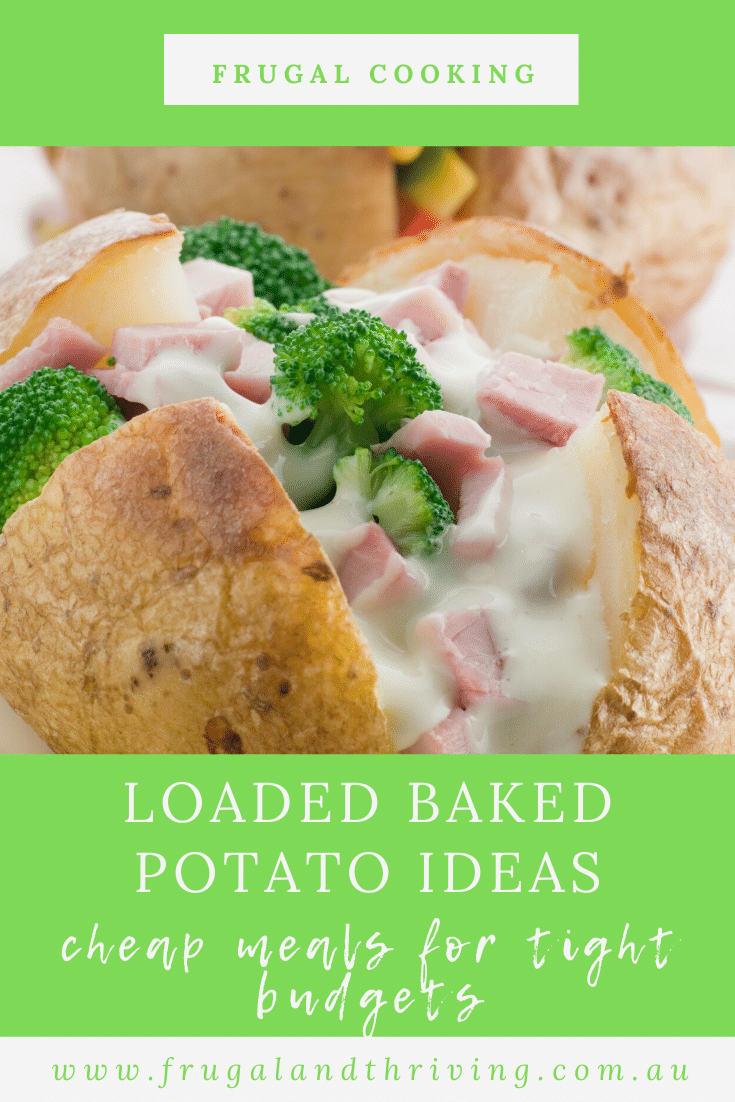 Cheap Meals for Tight Budgets: 12 Ideas for Baked Potato Toppings