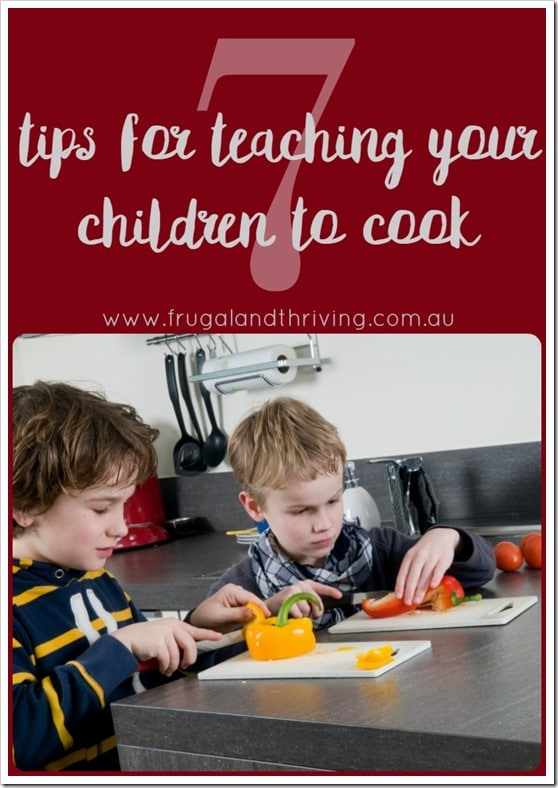 7 tips for teaching your kids to cook