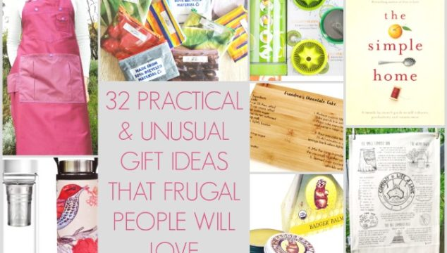 32 Practical and Unusual Gift Ideas that Frugal People will Love