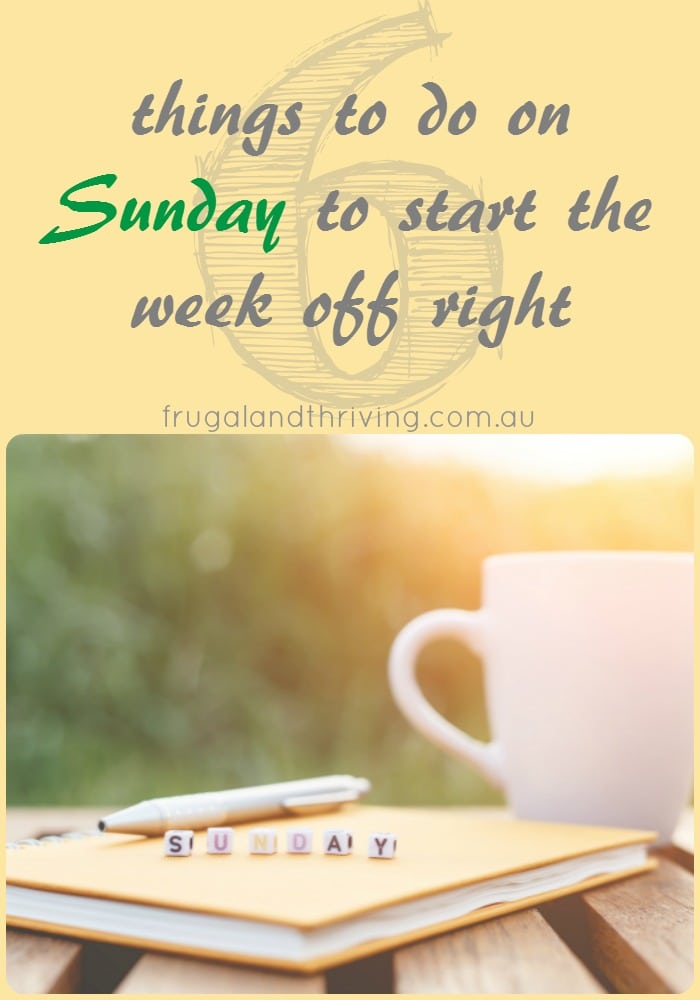 things to do on Sunday to start the week right